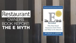 Restaurant Owners Book Report The E Myth