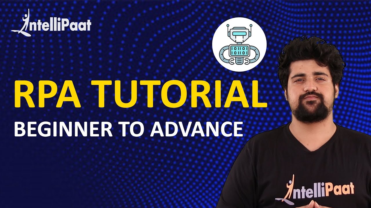 RPA Tutorial For Beginners | UiPath Tutorials | RPA Training | Intellipaat