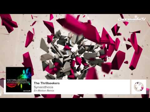 The Thrillseekers - Synaesthesia (En-Motion Remix)