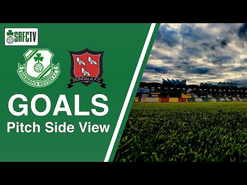 Pitch Side View Goals v Dundalk | 2 April 2021