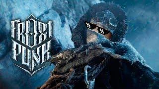 БУНД В СЧАСТЛИВОМ ГУЛАГЕ   Frostpunk   #1