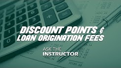 Calculating Discount Points & Loan Origination Fees - Ask the Instructor