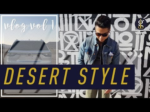 DESERT STYLE WITH CHEVY | From LA to Pioneertown VLOG 1 | Los Angeles Men's Fashion OOTD