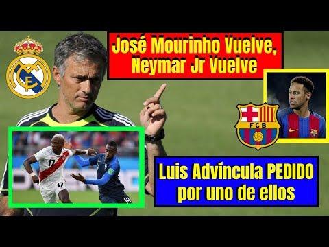 🔴 Luis Advíncula ¡PEDIDAZO! ⚽ ¡El Rayo al Real! ⚽ Mourinho y Neymar ¡REGRESAN! a España