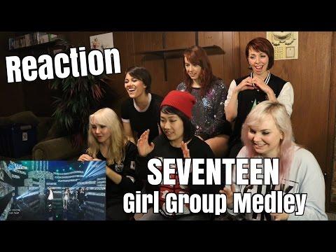 [Reaction] SEVENTEEN 세븐틴 - Girl Group Medley / Mansae