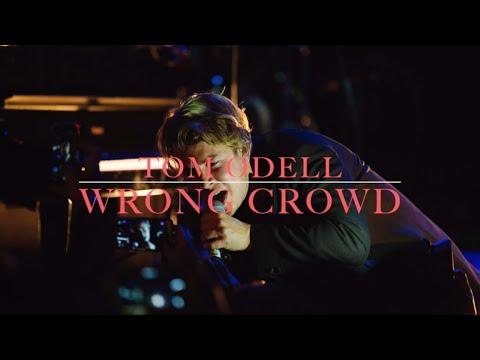 Tom Odell - Wrong Crowd (lyrics)
