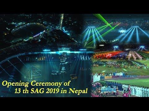 13th South Asian Games II Opening Ceremony 2019 II Kathmandu,Nepal | १३औं साग उद्घाटन दशरथ रंगशाला