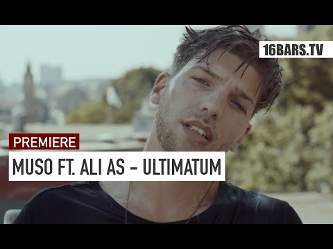 Muso feat Ali As  Ultimatum  prod  David x Eli 16BARSTV PREMIERE