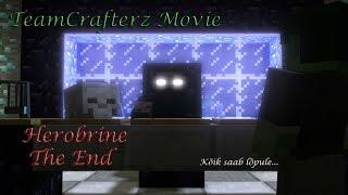 Herobrine 3: The End (REUPLOAD)