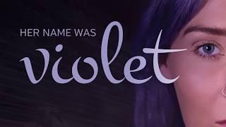 Her Name Was Violet