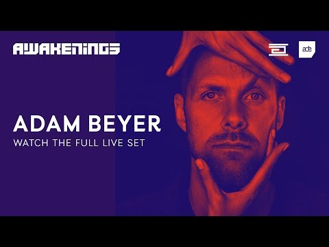 Awakenings ADE 2018 | Adam Beyer