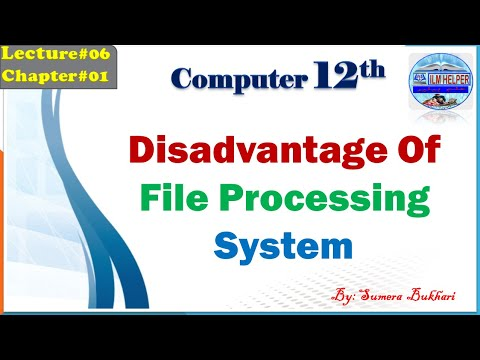 12th-comp-lec6- -disadvantage-of-file-processing-system- -chap1- -how-to-learn-computer