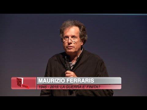 PASSEPARTOUT 2015: MAURIZIO FERRARIS. 1945-2015: LA GUERRA E' FINITA?