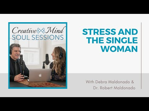 36: Stress and the Single Woman