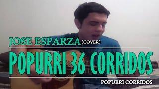 Popurri de 36 Corridos y Canciones en 10 minutos con solo 5 acordes - Jose Esparza