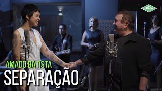 Amado Batista & Kell Smith - Separação (Amado Batista 44 Anos) YouTube Videos