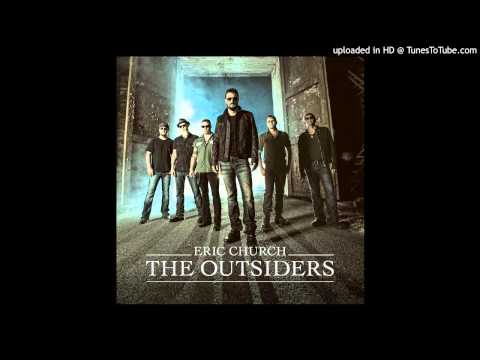 Like a Wrecking Ball - Eric Church (The Outsiders)