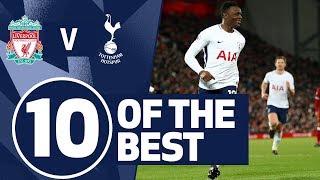 10 OF THE BEST | SPURS BEST GOALS V LIVERPOOL | Ft. Dele, Wanyama, Modric & Bale