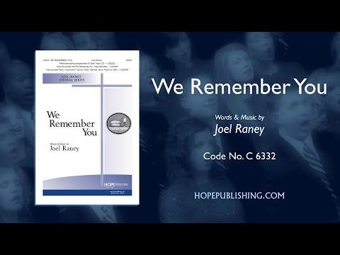 We Remember You - Joel Raney