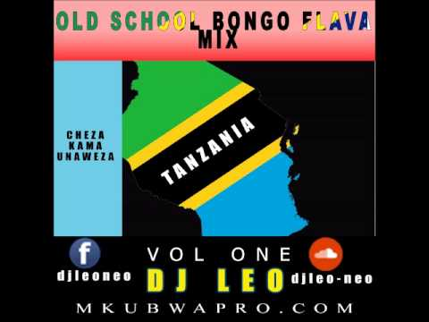 Old School Bongo Flava Mix - Dj Leo