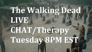 The Walking Dead Season 7 - Episode 1 - Live Chat / Therapy