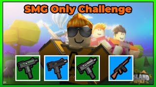 SMG Only Challenge (😱😱😱| OP! |😱😱😱) | Roblox Island Royale