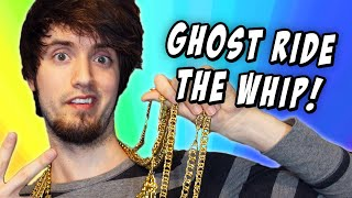 GHOST RIDE THE WHIP! (Plus Shirts!)