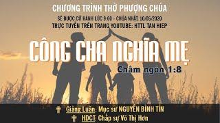 HTTL TÂN HIỆP (Kiên Giang) - Chương trình thờ phượng Chúa - 10/05/2020