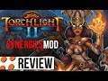 Torchlight II & SynergiesMOD Video Review