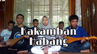 Lagu Banjar - Kakamban Habang (Cover)