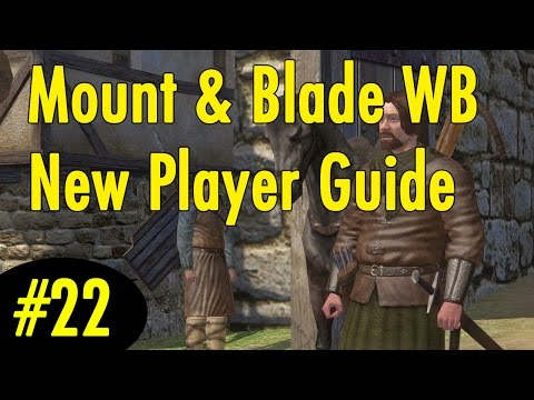 22. 1000 Denar in 1 Minute - Mount and Blade Warband New Player Guide