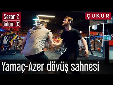Çukur 2.Sezon 33.Bölüm - Yamaç&Azer Dövüş Sahnesi