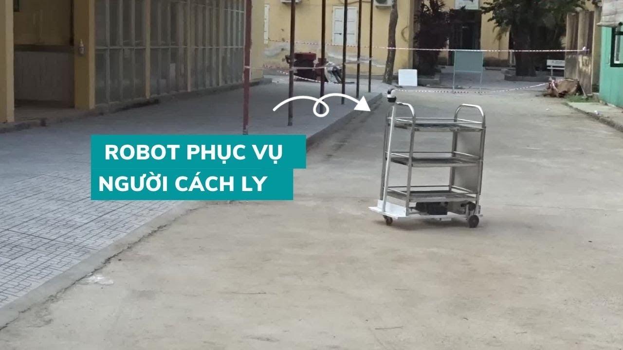 Cận cảnh robot phục vụ người cách ly do Covid-19 ở Huế