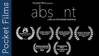Short Film - abs nt (absent) Directed by Devashish Makhija