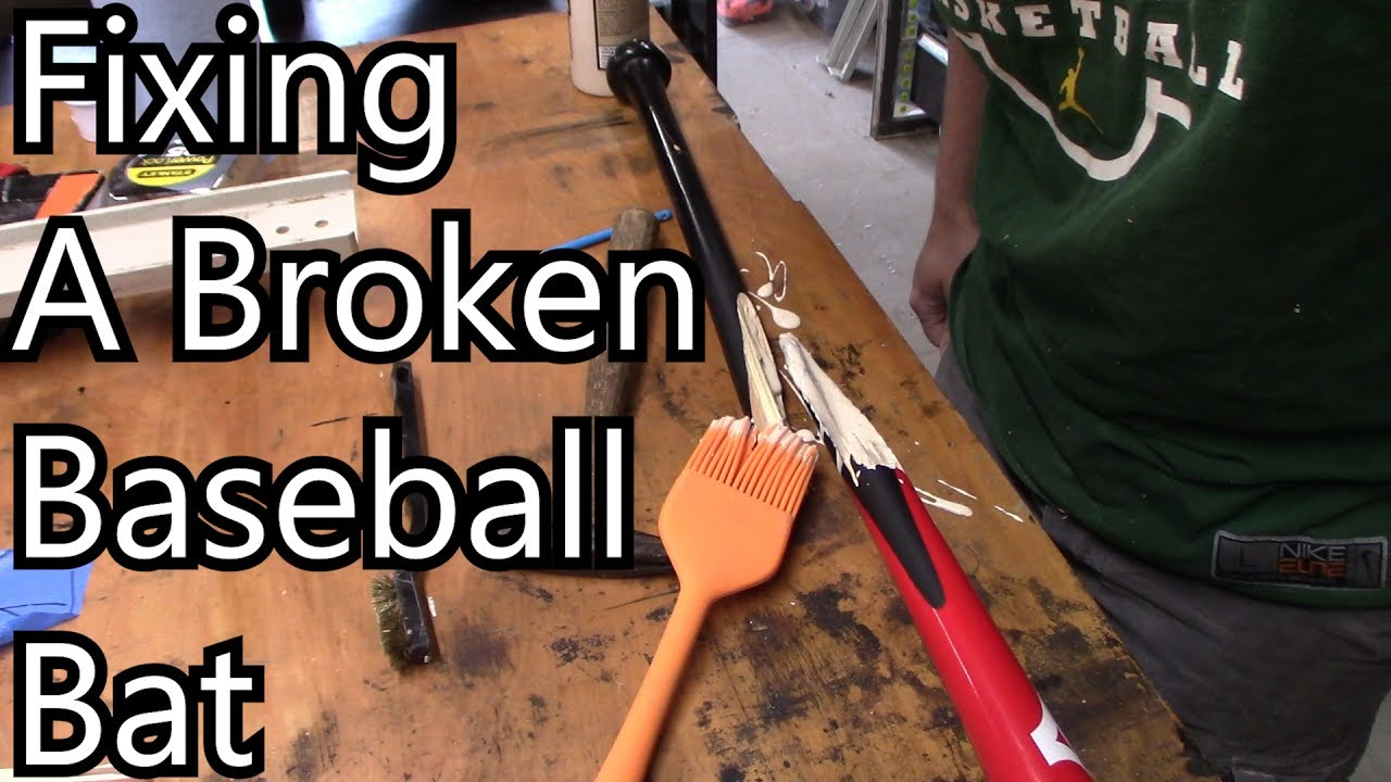 Fixing A Broken Baseball Bat