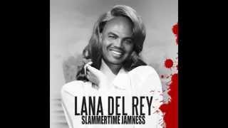 Slammertime Jamness (Lana Del Rey & Cedric Gervais VS Quad City DJs)