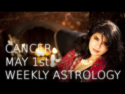 Cancer Weekly Astrology Forecast 1st May 2017
