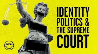 Stupid Identity Politics Do NOT Belong in the Supreme Court!| Ep 140