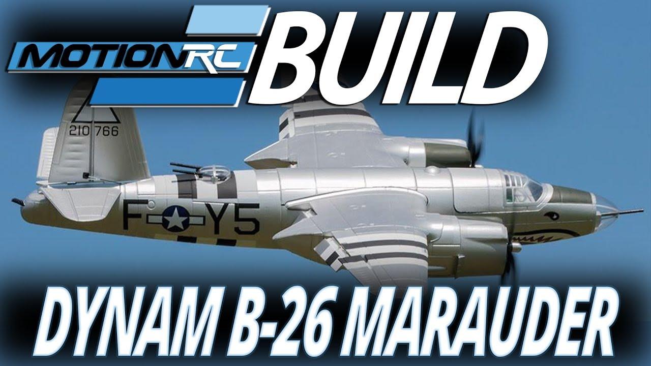 Dynam 1500mm B-26 Marauder - Build Video - Motion RC
