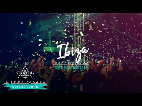 Daddy Yankee – Ibiza (La Gira Dura 2018)
