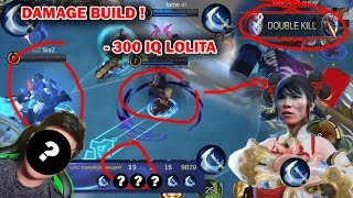 WORST LOLITA GAMEPLAY WITH NEW SKIN 300IQ FUNNY MOBILE LEGENDS