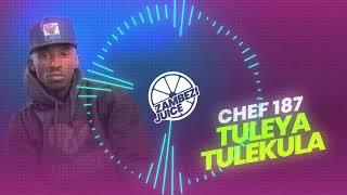 Chef 187 – Tuleya Tulekula | Zambezi Juice
