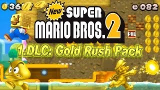 New Super Mario Bros. 2 - New Super Mario Bros. 2 Coin Rush Mode 1. DLC Gold Rush Pack