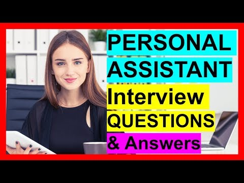 Personal Assistant Interview Questions & Answers