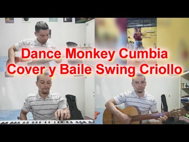 Dance Monkey - Cumbia Cover y Swing Criollo!
