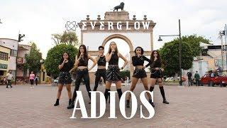 [KPOP IN PUBLIC MEXICO] EVERGLOW (에버글로우) - 'Adios' Dance Cover [The Essence]