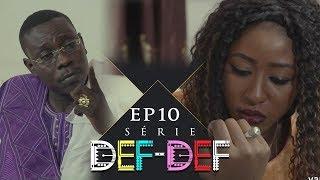 Série Def Def - Episode 10