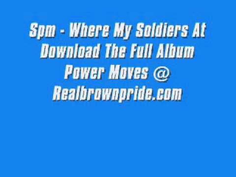 Spm - Where My Soldiers At Mp3
