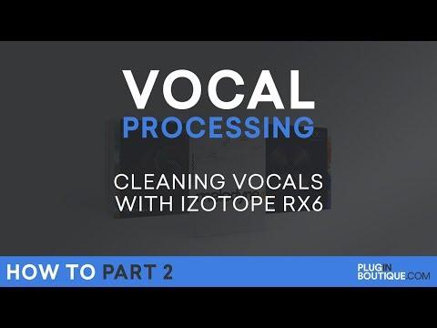 Vocal Processing | RX6 Advanced Tutorial - P.2