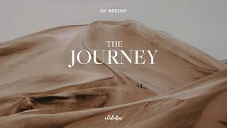 ICF Worship – The Journey: A Collection | Full Album Preview